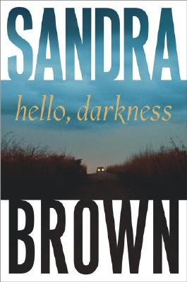 Image for Hello, Darkness (Brown, Sandra)