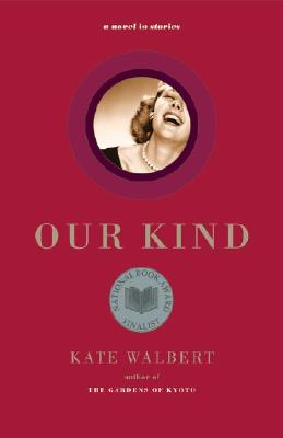 Image for Our Kind: A Novel in Stories