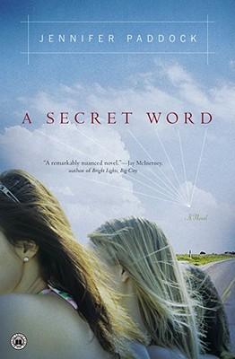 A Secret Word, Paddock, Jennifer