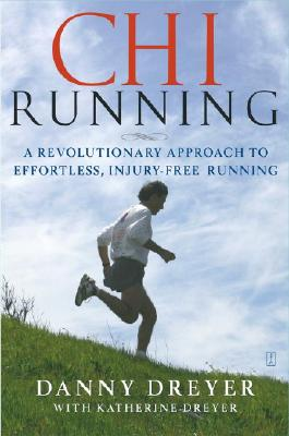 "Image for ""Chi Running: A Revolutionary Approach to Effortless, Injury-Free Running"""