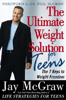 Image for ULTIMATE WEIGHT SOLUTION FOR TEENS THE 7 KEYS TO WEIGHT FREEDOM