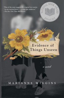 Evidence of Things Unseen: A Novel, Wiggins, Marianne