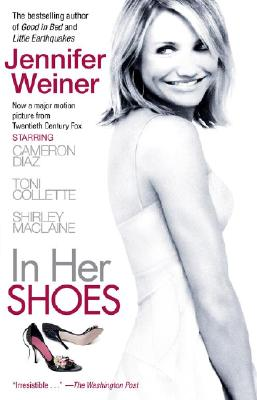 In Her Shoes MovieTie-in: A Novel, Jennifer Weiner