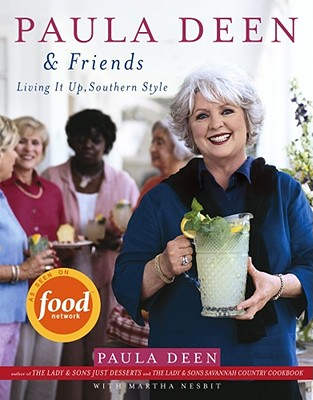 Image for Paula Deen & Friends: Living it Up, Southern Style