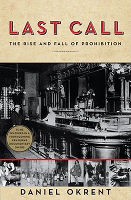 Image for LAST CALL: THE RISE AND FALL OF PROHIBITION