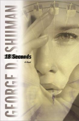 Image for 18 Seconds: A Novel