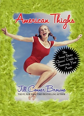 Image for AMERICAN THIGHS THE SWEET POTATO QUEEN'S GUIDE TO PRESERVING YOUR ASSETS