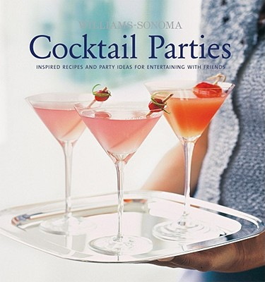 Image for Williams-Sonoma Entertaining: Cocktail Parties