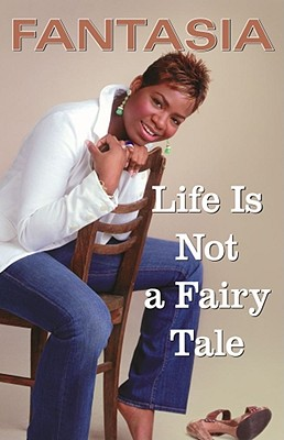 Image for Life Is Not a Fairy Tale
