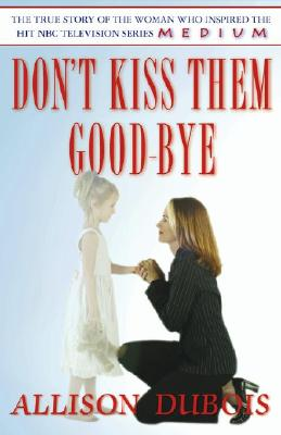 Image for Don't Kiss Them Good-Bye