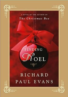 Finding Noel: A Novel, Evans, Richard Paul