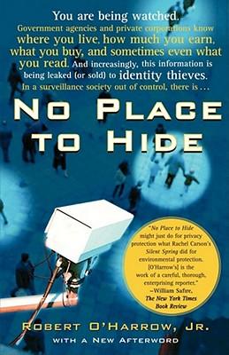 No Place to Hide, ROBERT O'HARROW