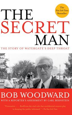 Image for The Secret Man: The Story of Watergate's Deep Throat