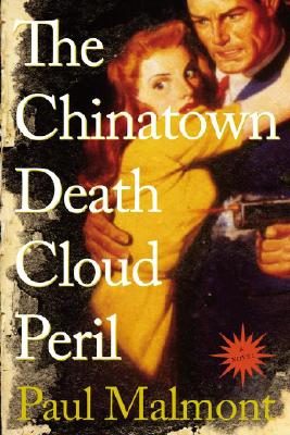 Image for The Chinatown Death Cloud Peril, A Novel