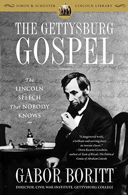 Image for The Gettysburg Gospel: The Lincoln Speech That Nobody Knows (Simon & Schuster Lincoln Library)