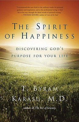 Image for The Spirit of Happiness: Discovering God's Purpose for Your Life