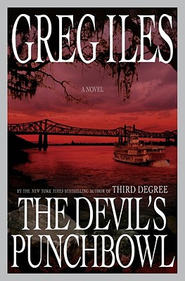 The Devil's Punchbowl: A Novel, Iles, Greg