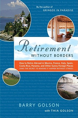 Image for RETIREMENT WITHOUT BORDERS : HOW TO THIN
