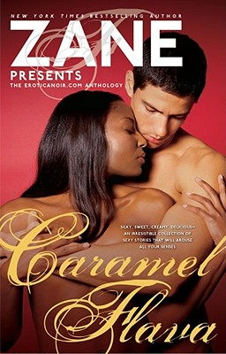 Image for Zane's Caramel Flava: The Eroticanoir.com Anthology
