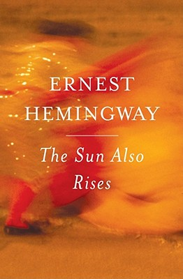 The Sun Also Rises, Hemingway, Ernest