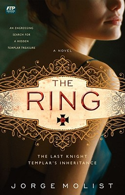 The Ring: The Last Knight Templar's Inheritance, Molist, Jorge