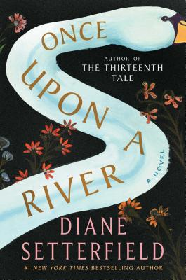 Image for Once Upon a River: A Novel