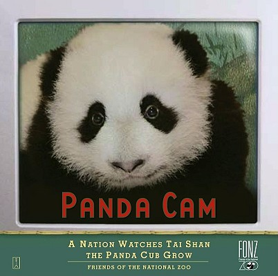Image for Panda Cam: A Nation Watches Tai Shan the Panda Cub Grow