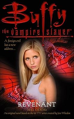 Buffy the Vampire Slayer: Revenant, Odom, Mel