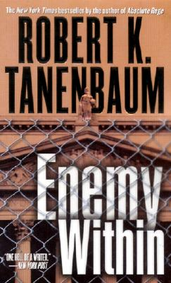 Enemy Within, ROBERT K. TANENBAUM