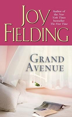 Grand Avenue, Joy Fielding