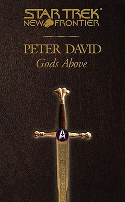 Gods Above (Star Trek New Frontier), Peter David