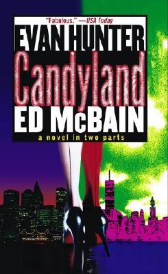 Candyland, McBain, Ed & Evan Hunter