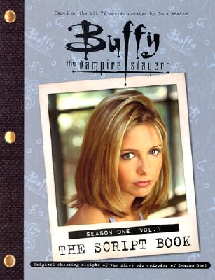 Image for Buffy The Vampire Slayer: The Script Book, Season One, Volume 1
