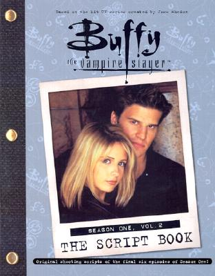 Image for Buffy The Vampire Slayer: The Script Book, Season One, Volume 2
