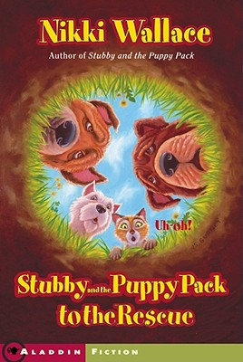 Stubby and the Puppy Pack to the Rescue, Nikki Wallace