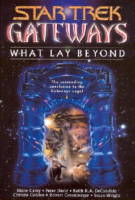 Image for Gateways Book Seven  What Lay Beyond (Star Trek)