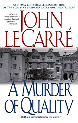 Murder of Quality, JOHN LE CARRE