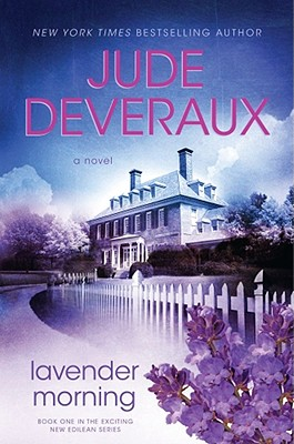 Lavender Morning, Deveraux, Jude