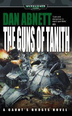 Image for The Guns of Tanith (Warhammer 40,000 Novels)