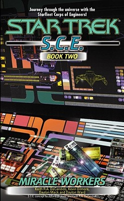 Image for Miracle Workers, S.C.E. Book Two (Star Trek: S.C.E)