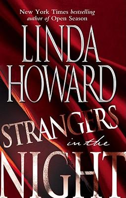 Strangers in the Night, LINDA HOWARD