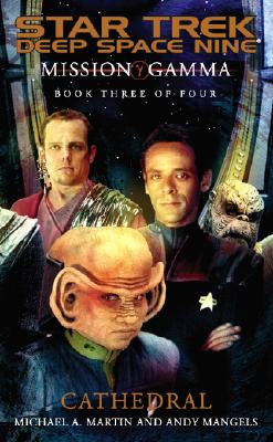 Image for Cathedral (Star Trek DS9 Mission Gamma Book 3)