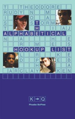 The Alphabetical Hookup List K-Q, McPhee, Phoebe