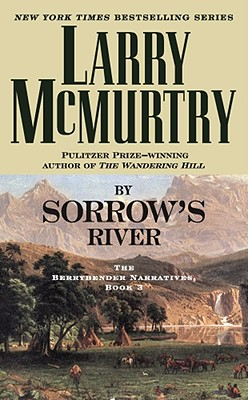 Image for By Sorrow's River: The Berrybender Narratives, Book 3