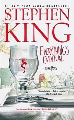 "Everything's Eventual: 14 Dark Tales, ""King, Stephen"""