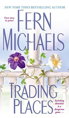Trading Places, FERN MICHAELS