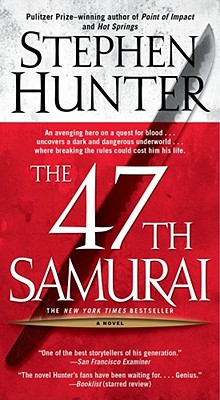 Image for The 47th Samurai (Bob Lee Swagger Novels)