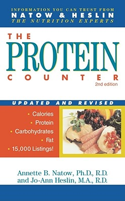 The Protein Counter: 2nd Edition, Annette B. Natow, Jo-Ann Heslin