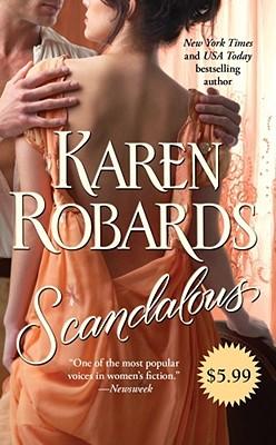 Scandalous, KAREN ROBARDS