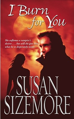 I Burn For You, SUSAN SIZEMORE